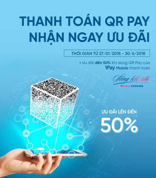 Thanh toán QR Pay, nhận ngay ưu đãi tới 50% từ VietinBank