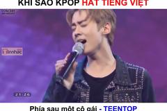 Sao Kpop hát 'Phía sau một cô gái' siêu dễ thương