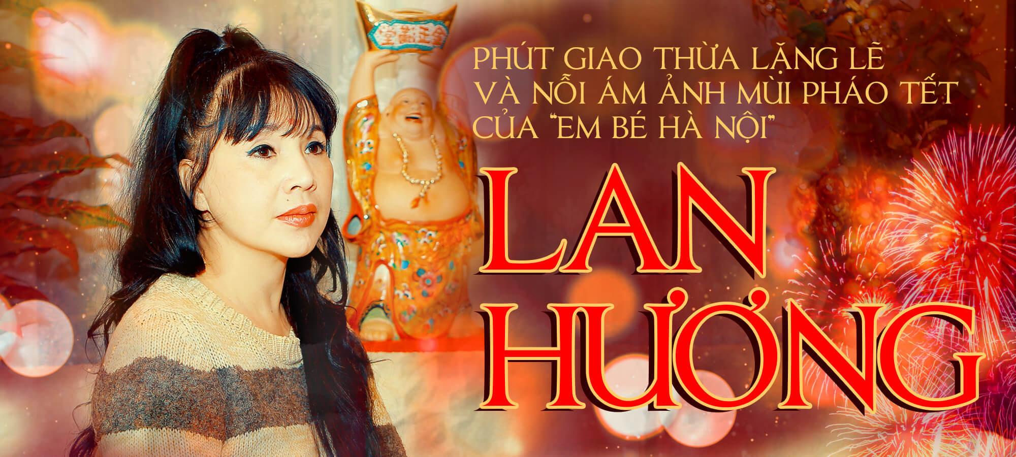Giao thừa ám ảnh của 'Em bé Hà Nội' Lan Hương