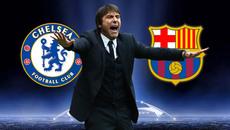 Chelsea đấu Barca: Conte và trận đấu của cuộc đời