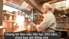 Nhà hàng có bếp lò cháy suốt 293 năm không tắt