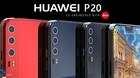 Nguyên mẫu Huawei P20, điện thoại 3 camera đầu tiên trên thế giới