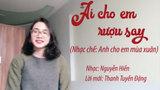 """Chị em thích thú với bản nhạc chế """"Ai cho em rượu say"""" của Thanh Tuyền"""