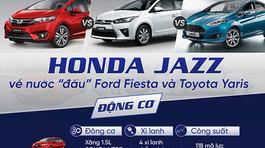 Honda Jazz, Ford Fiesta và Toyota Yaris: Đấu nhau chiều lòng chị em