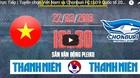 Trực tiếp U19 Việt Nam 3-0 U19 Chonburi: Khó cho đội Thái Lan (H2)