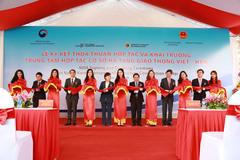 Khai trương Trung tâm hợp tác cơ sở hạ tầng giao thông Việt-Hàn