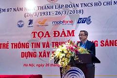 Thứ trưởng Phan Tâm: Cần gắn hoạt động Đoàn với công tác chuyên môn