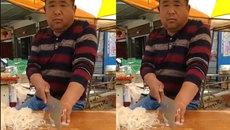Người đàn ông chặt thịt mỏng như sợ mì
