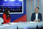 Việt Nam trong CPTPP: Ba mong muốn cháy bỏng của doanh nghiệp