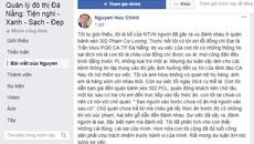 Con ẩu đả ở quán bánh xèo, bố lên mạng xin lỗi lãnh đạo CA Đà Nẵng