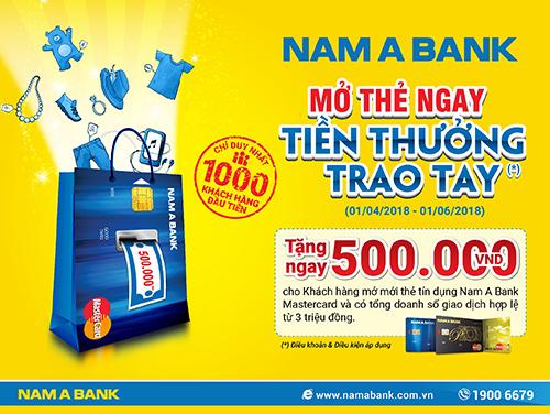 Tặng 500.000đ cho khách mở thẻ tín dụng Nam A Bank Mastercard