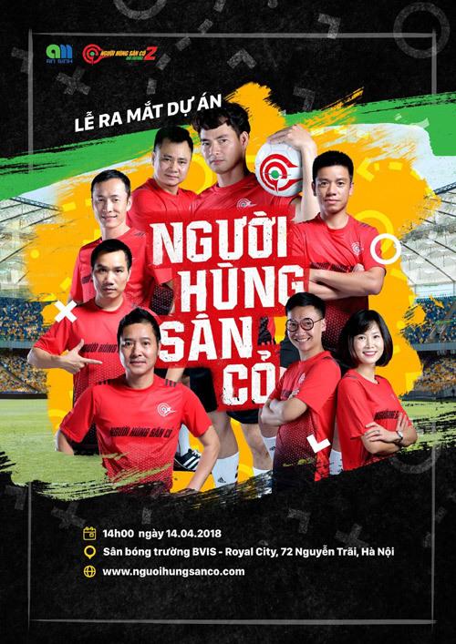 Người hùng sân cỏ: Quy tụ thế hệ vàng bóng đá VN