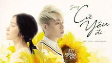 Hoà Minzy - Đức Phúc hoà giọng 'Cứ yêu đi' cực ngọt