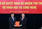 Bộ KH&CN có Thứ trưởng mới