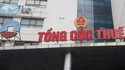 Trình Chính phủ cắt giảm 2 phó tổng cục trưởng Tổng cục Thuế