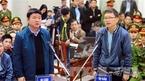 Ông Đinh La Thăng, Trịnh Xuân Thanh lại chuẩn bị hầu tòa