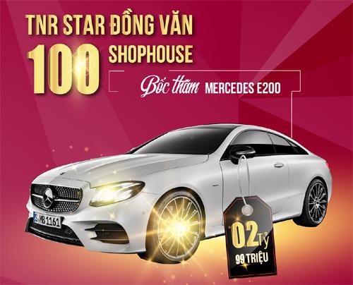 Cơ hội trúng Mercedes cho khách hàng TNR Stars Đồng Văn