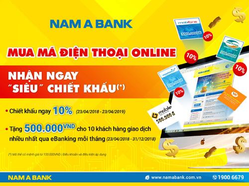 Tiết kiệm 10% khi mua thẻ điện thoại qua Nam A Bank
