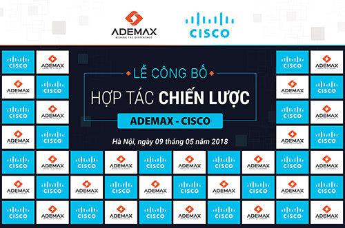 Lễ công bố hợp tác chiến lược Ademax - Cisco