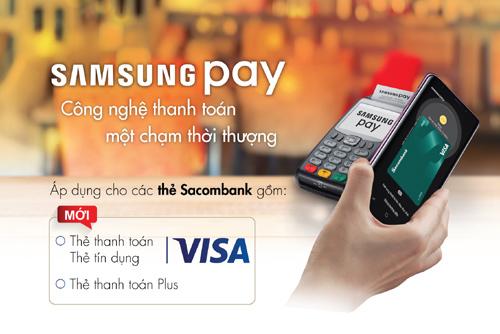 Đã có thể thanh toán Sacombank Visa qua Samsung Pay