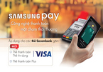 Đã có thể thanh toán thẻ Sacombank Visa qua Samsung Pay