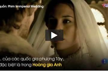 Nghi lễ kỳ lạ vào đêm tân hôn đám cưới Hoàng gia Anh