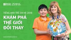 Tiếng Anh trẻ em hè 2018: Khám phá thế giới đổi thay