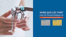 Mở thẻ Eximbank JCB, nhận quà lộc phát