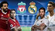 Trực tiếp Real Madrid vs Liverpool: Thiên đường gọi tên