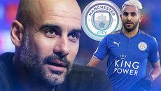 """MU """"cướp"""" hàng hot Real, Man City ký Mahrez 75 triệu bảng"""