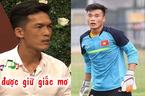 Bản sao thủ môn Bùi Tiến Dũng U23 bất ngờ tham gia Bạn muốn hẹn hò
