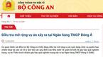 Khởi tố thêm 2 đối tượng liên quan Vũ 'nhôm' trong vụ án tại NH Đông Á