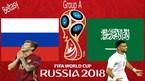 Lịch thi đấu World Cup 2018 hôm nay 14/6
