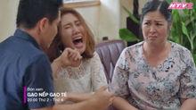 Gạo nếp gạo tẻ: Hồng Vân đay nghiến, ép con rể ly dị con gái vì phá sản