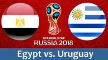 Xem trực tiếp trận Ai Cập vs Uruguay ở kênh nào?