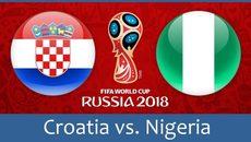 Xem trực tiếp trận Croatia vs Nigeria ở đâu?
