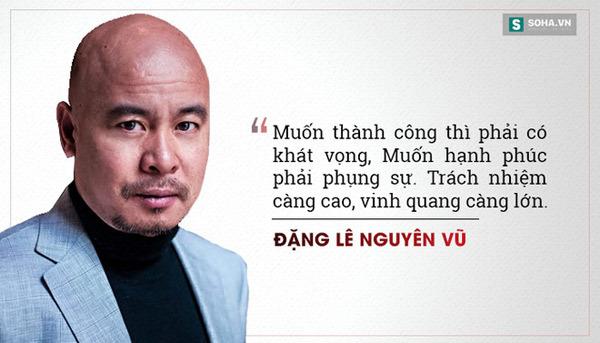 Nhìn lại những câu nói nổi tiếng của 'Qua' Đặng Lê Nguyên Vũ