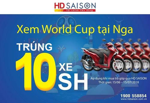 HD SAISON: Khuyến mãi khủng giải nhiệt mùa World Cup