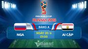 Trực tiếp Nga vs Ai Cập: Chờ Salah tái xuất
