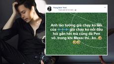 Trịnh Thăng Bình nhận 'gạch đá' vì 'đá xoáy' Messi