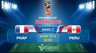 Trực tiếp Pháp vs Peru: Cập nhật đội hình xuất phát
