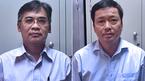 Lời khai chấn động: 'Chuyện bịa đặt' khiến loạt sếp lớn bị khởi tố, bắt giam