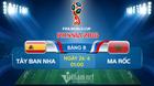 Link xem trực tiếp Tây Ban Nha vs Maroc, 01h ngày 26/6