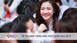 Đề thi môn tiếng Anh thi tốt nghiệp THPT quốc gia 2018
