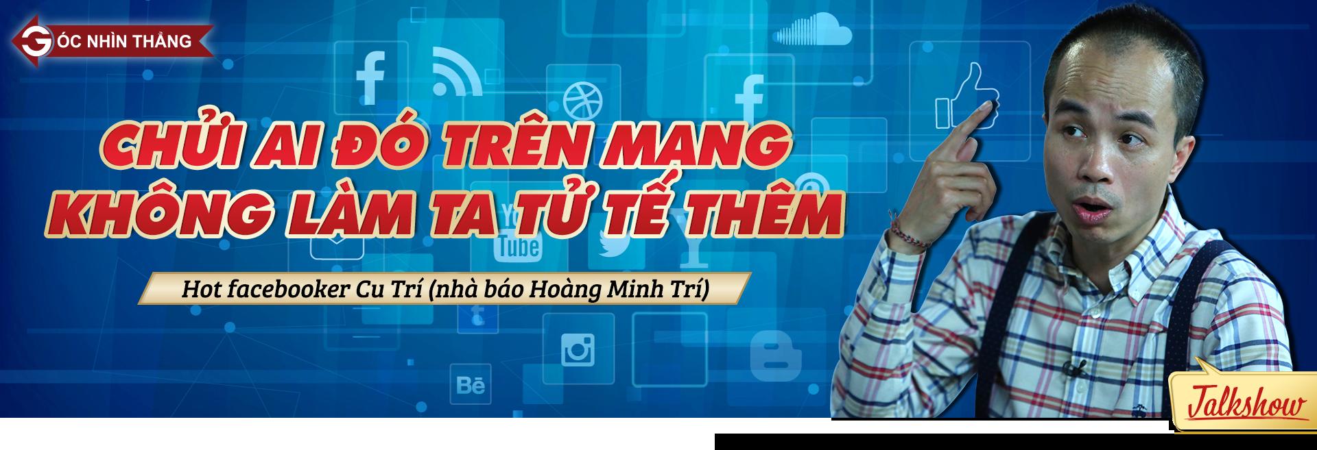 Cu Trí,Luật An ninh mạng,mạng xã hội,Facebook