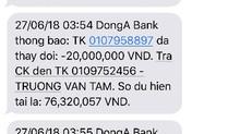 Lại thêm khách hàng của DongA Bank mất 116 triệu đồng trong thẻ ATM