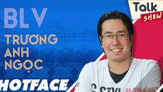 BLV Trương Anh Ngọc thoát chết trong gang tấc khi làm World Cup