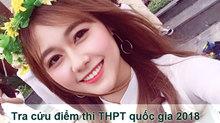 Tra cứu điểm thi THPT quốc gia 2018 trên VietNamNet