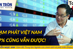 TS Nguyễn Ngọc Anh: Lạm phát 2018 lên 7% cũng chấp nhận được!