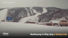 Khu nghỉ dưỡng trượt tuyết cao cấp nhất Triều Tiên